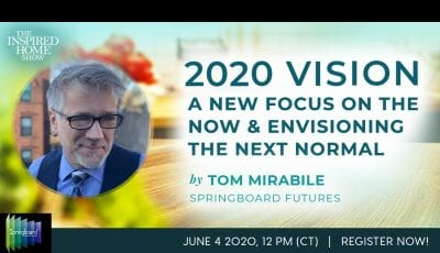 Tom Mirabile & The IHA: 2020 Vision Webinar