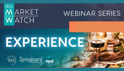 IHA Market Watch 2020 Webinar Series Session #3- EXPERIENCE