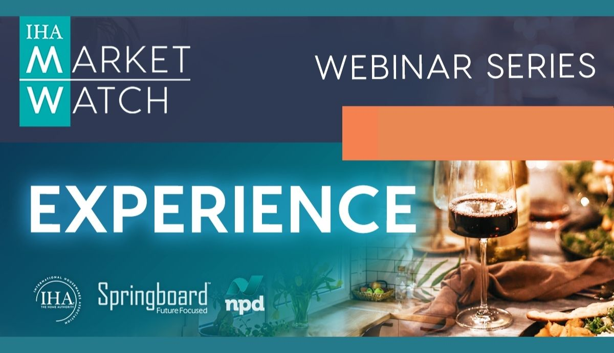 IHA Market Watch 2020 Webinar Series Session #3- EXPERIENCE