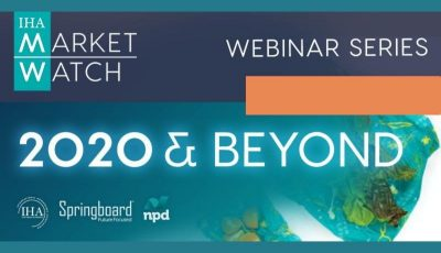 IHA Market Watch 2020 Webinar Series Session #6- 2020 & BEYOND